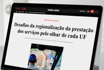 Desafios da regionalização da prestação dos serviços pelo olhar de cada UF