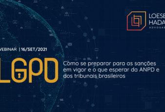 Proteção de Dados - Loeser e Hadad Advogados - Webinar