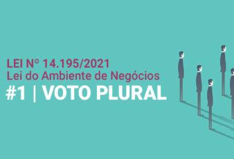 Lei nº 14.195/2021 - Lei do Ambiente de Negócios | Voto Plural (#1)